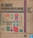 De grote handwerkencyclopedie