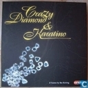 Crazy Diamonds & Karatino