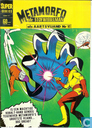 Comics - Metamorfo - Metamorfo de stofwisselman als aartsvijand Nr 1!