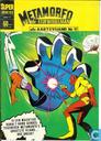 Bandes dessinées - Metamorfo - Metamorfo de stofwisselman als aartsvijand Nr 1!