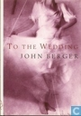 To the wedding. - A Novel
