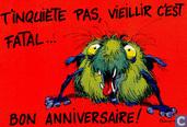"""Les Monstres 8 """"T'inquiete pas, vieillir c'est fatal"""""""