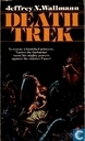 Boeken - Wallmann, Jeffrey N. - Death Trek