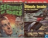 Sentinels of space + The ultimate invader and other science-fiction