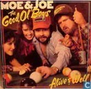 The Good Ol' Boys - Alive and Well