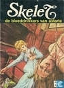 Comic Books - Skelet - De bloeddrinkers van Astarte