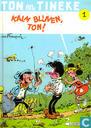 Comic Books - Ton en Tinneke - De jaren Ton en Tineke