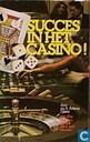 Succes in het casino!