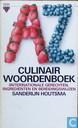 Culinair woordenboek (inter)nationale gerechten, ingrediënten en bereidingswijzen