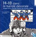 14-18 dans la bande dessinée - Images de la Grande Guerre de Forton à Tardi