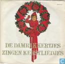 De Damrakkertjes zingen kerstliedjes