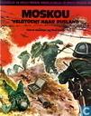 Strips - Tweede Wereldoorlog in strip - Moskou - Veldtocht naar Rusland
