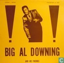 Big Al Downing & his friends