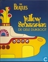 De gele duikboot [Yellow Submarine]