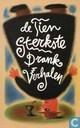 De tien sterkste drankverhalen