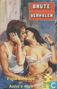 Bandes dessinées - Brute verhalen - Papa's meisje + Anna's man