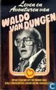 Leven en avonturen van Waldo van Dungen