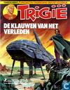 Bandes dessinées - Trigan, L'Empire de - De klauwen van het verleden