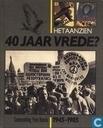 Het aanzien - 40 jaar vrede?