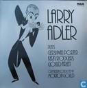 Larry Adler plays Gershwin/Porter/Lern/Rodgers/Gould/Arlen
