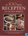 De 100 beste recepten uit de hele wereld