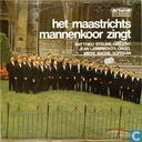 Het Maastrichts Mannenkoor zingt