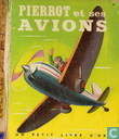 Pierrot et ses avions