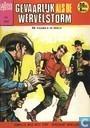 Comic Books - Lasso - Gevaarlijk als de wervelstorm