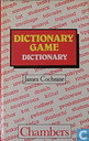 Dictionary game dictionary