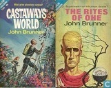 Livres - Brunner, John - Castaways World + The Rites of Ohe