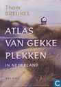 Atlas van gekke plekken in Nederland