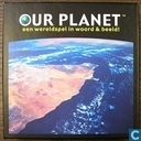 Our Planet - Een wereldspel in woord en beeld