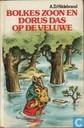 Bolkes zoon en Dorus Das op de Veluwe
