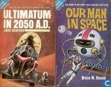 Books - Ronald, Bruce W. - Ultimatum in 2050 A.D. + Our Man in Space