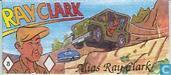 Bandes dessinées - Ray Clark - Alias Ray Clark