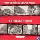 Rotterdam-Crooswijk deel 2