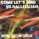 Come Let's Sing Us Hallelujah