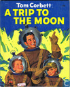 Tom Corbett: A Trip to the Moon