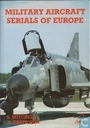 Military Aircraft Serials of Europe