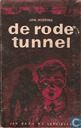De rode tunnel