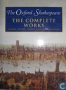 The Oxford Shakespeare the complete works