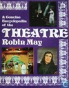 A concise Encyclopedia of the Theatre