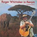 Roger Whittaker in Kenya - A musical safari