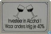 Investeer in alcohol