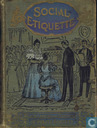 Social Etiquette or Manners and Customs of Polite Society