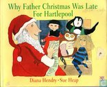 Why Father Christmas Was Late For Hartlepool