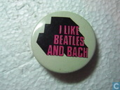I like Beatles and Bach
