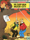 Comics - Chick Bill - De gier van Wood-City