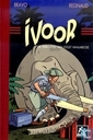 Comic Books - Ivoor - De tribulaties van Joost Vanlabecke