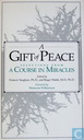 A Gift of Peace: selections from A Course in Miracles